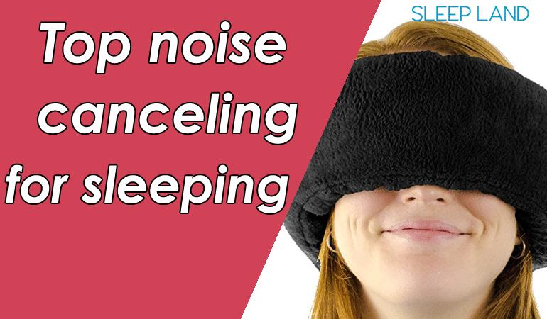 Noise canceling for sleeping