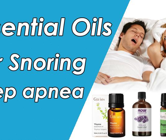 best Essential Oils for snoring & sleep apnea