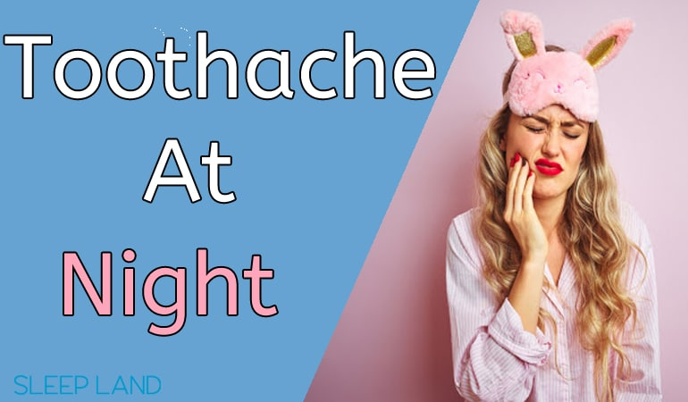 toothache at night