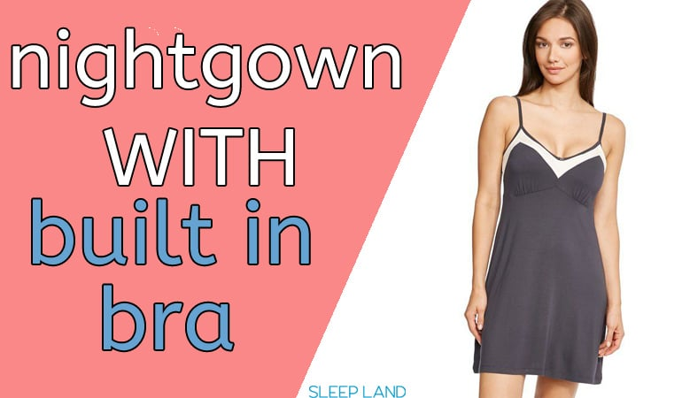 Nightgowns With a Built In Bra